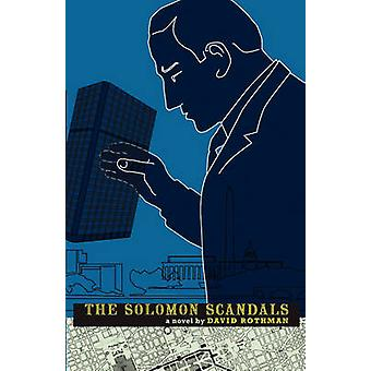 The Solomon Scandals by Rothman & David H.