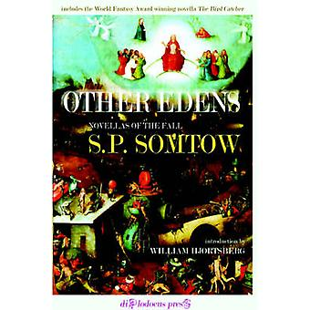 Other Edens by Somtow & S & P