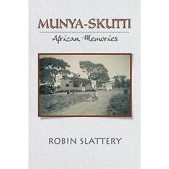 Munya Skutti  African Memories by Slattery & Robin
