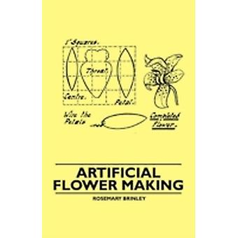 Artificial Flower Making by Brinley & Rosemary