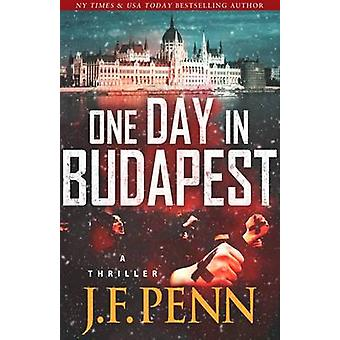 One Day in Budapest by Penn & J. F.