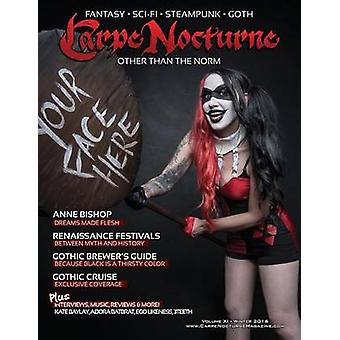 Carpe Nocturne Magazine Winter 2016 Volume XI Winter 2016 by Various