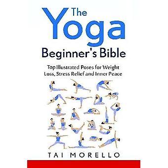 Yoga nybegynnere Bibelen av Morello & Tai