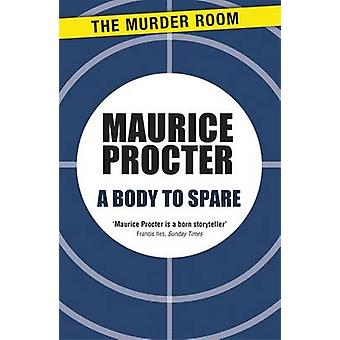 A Body to Spare by Procter & Maurice