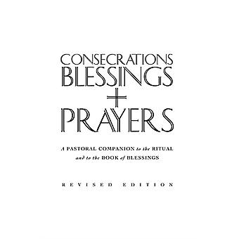 Consecrations Blessings and Prayers New enlarged edition by Finnegan & Sean