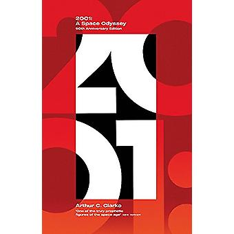 2001 - A Space Odyssey by Arthur C. Clarke - 9780751573756 Book