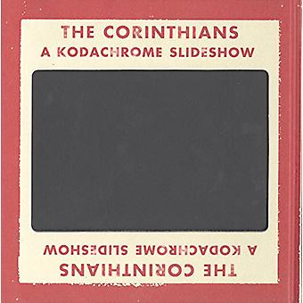The Corinthians - A Kodachrome Slideshow by Ed Jones - 9780954709150 B