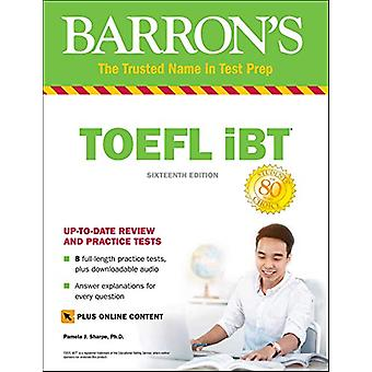 TOEFL iBT with Online Tests & Downloadable Audio by Pamela J. Sha