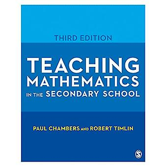 Teaching Mathematics in the Secondary School by Paul Chambers - 97814
