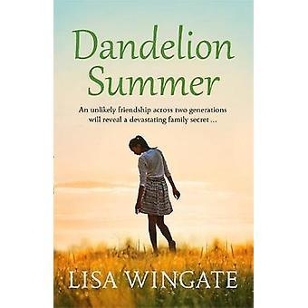Dandelion Summer by Lisa Wingate - 9781529402513 Book