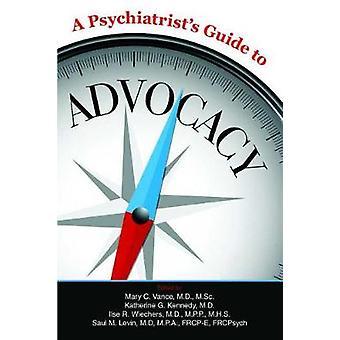 En psykiater's Veiledning til advocacy av Mary C Vance - 9781615372331 Bo