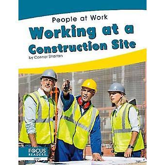 People at Work - Werken op een bouwplaats door -Connor Stratton -