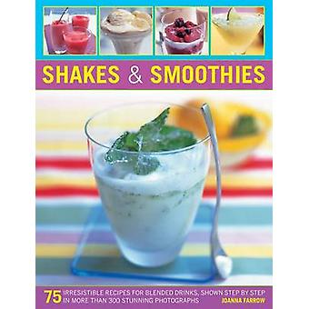 Shakes and Smoothies by Joanna Farrow - 9781780191997 Book