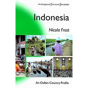 Indonesia by Nicola Frost - 9780855984816 Book