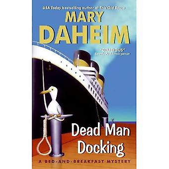 Dead Man Docking (Bed-And-Breakfast Mysteries)