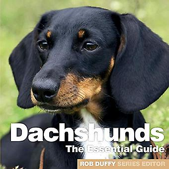 Dachshunds - The Essential Guide by Robert Duffy - 9781910843772 Book