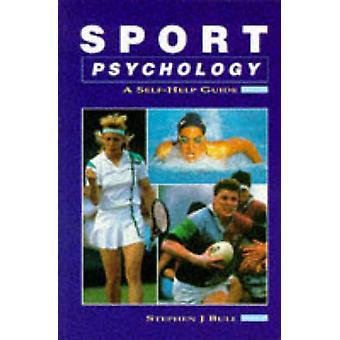 Sport Psychology by Bull & Stephen J.