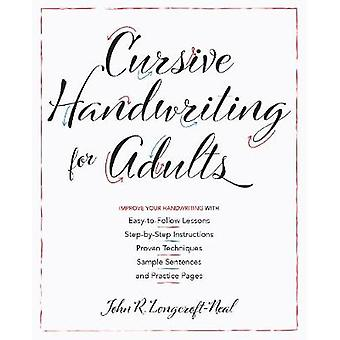 Cursive Handwriting For Adults - Easy-to-Follow Lessons - Step-by-Step