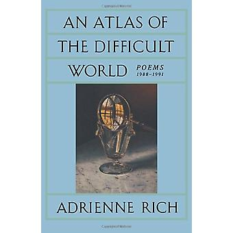 An Atlas of the Difficult World - Poems 1988-1991 by Adrienne Rich - 9
