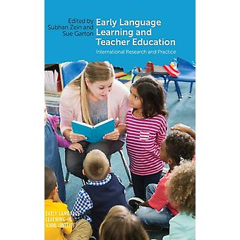 Early Language Learning and Teacher Education by Edited by Subhan Zein & Edited by Sue Garton