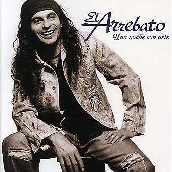 El Arrebato - Una Noche Con Arte [CD] USA import