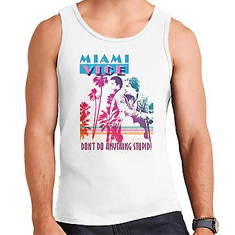 Miami Vice Dont Do Anything Stupid Men's Vest