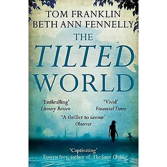 Beth Ann Fennellyn kallistettu maailma - 9780330533669 Kirja