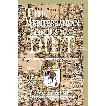 The Mediterranean Farmer's Son's Diet by Abdallah MD Facs Taha - 9781