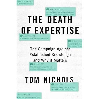 La mort de l'expertise La campagne contre les connaissances établies et pourquoi c'est important