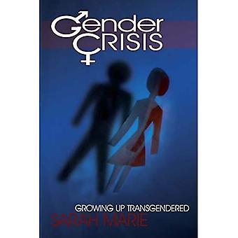 Gender Crisis: Growing Up Transgendered