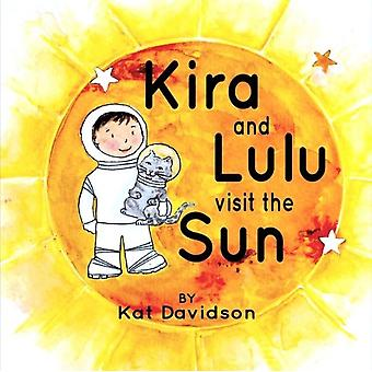 Kira en Lulu bezoeken de zon door Kat Davidson
