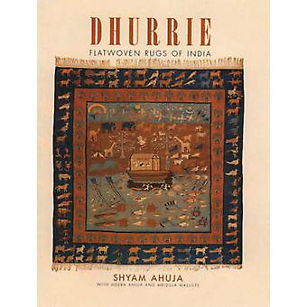 Dhurrie Flatwoven Rugs of India by Shyoma Ahuja
