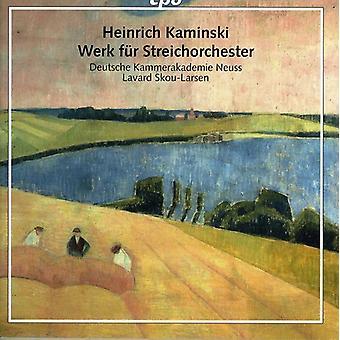 H. Kaminski - Heinrich Kaminsky: Werk F R Streichorchester [CD] USA import