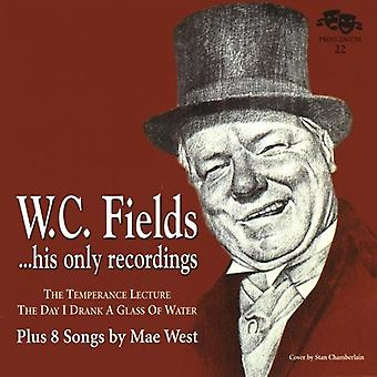 W.C. Fields & Mae West - W.C. Fields His Only Recordings Plus 8 Songs by Ma [CD] USA import