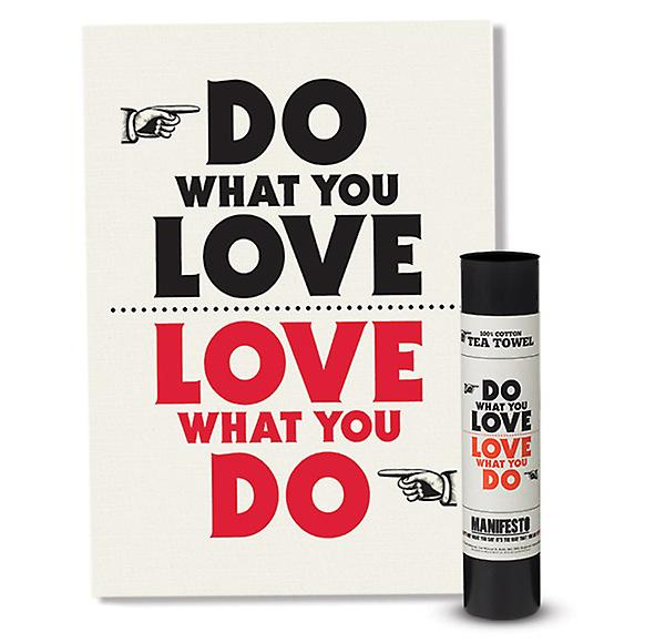 Do What You Love Love What You Do manifeste Torchon par Wild & Wolf