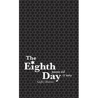 Der achte Tag - Gedichte altes und neues von Geoffrey Hartman - 9780896728318