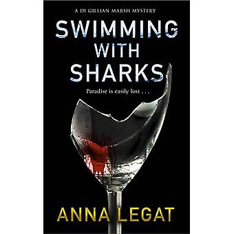 Swimming with Sharks by Anna Legat - 9781783759651 Book