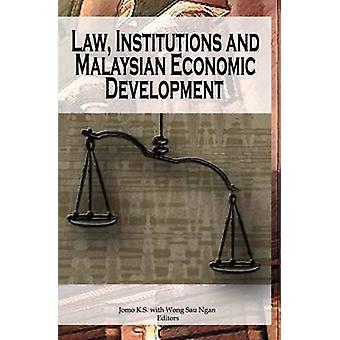 Law - Institutions and Malaysian Economic Development by K. S. Jomo -