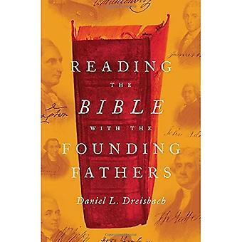 Das Lesen der Bibel mit der Gründerväter