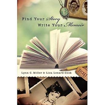 Trouver votre histoire, écrire vos mémoires