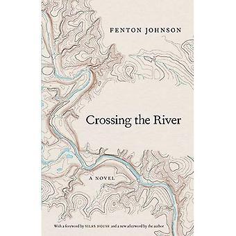 Attraversando il fiume: un romanzo (Kentucky voci)