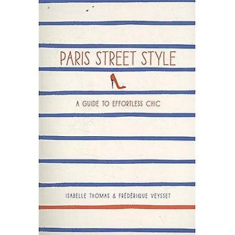 Paris Street Style : A Guide to Chic sans effort