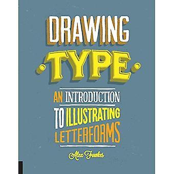 Type tekening: An Introduction to lettervormen te illustreren