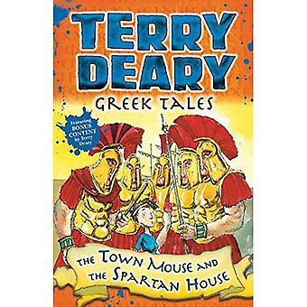 Greek Tales: The Town Mouse and the Spartan House (Greek Tales)