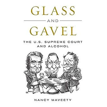 Glass and Gavel: The U.S. Supreme Court and Alcohol