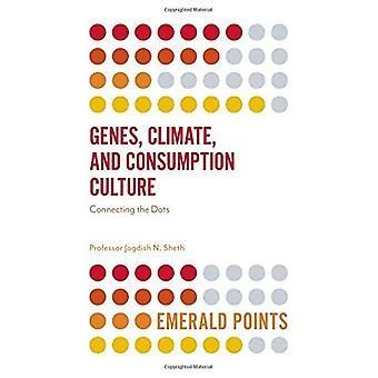 Genes, Climate, and Consumption Culture: Connecting the Dots (Emerald Points)