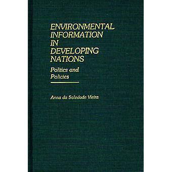 المعلومات البيئية في الدول النامية سياسات سوليدادا دا فييرا & أنا والسياسة