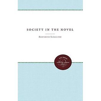 Society in the Novel by Langland & Elizabeth