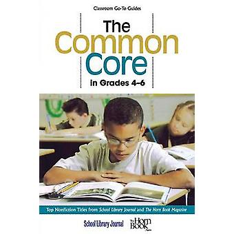 The Common Core in Grades 46 Top Nonfiction Titles from School Library Journal and the Horn Book Magazine by Sutton & Roger