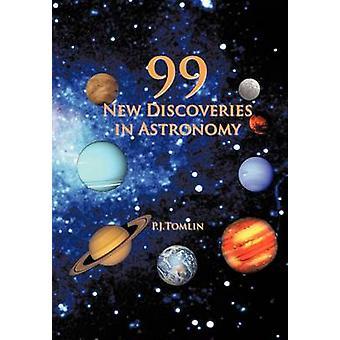 99 neue Entdeckungen in der Astronomie von Tomlin & P. J.